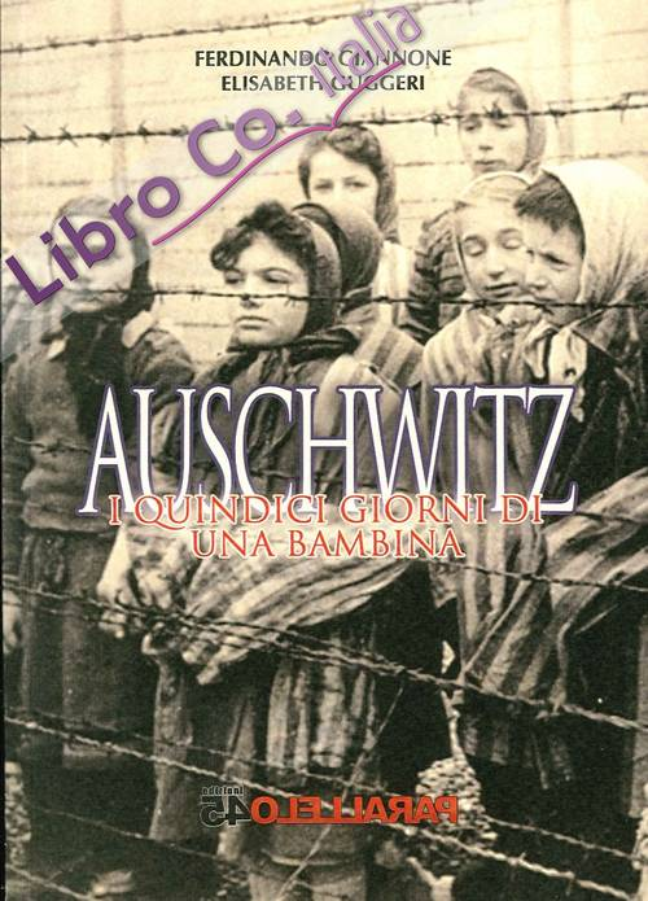 Auschwitz. I Quindici Giorni di una Bambina
