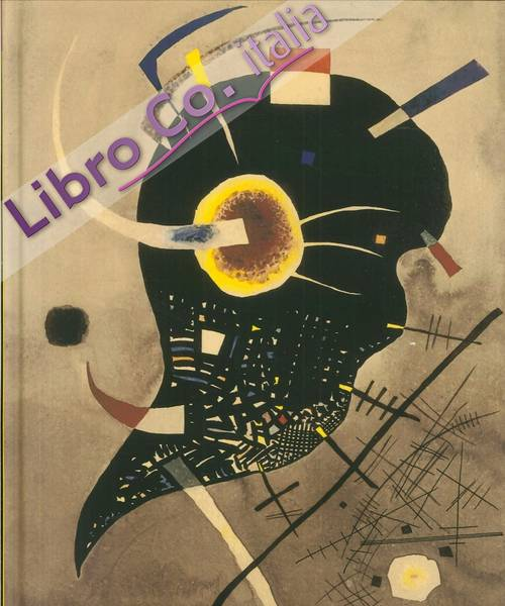 Astrattismo in Europa. Abstract Art in Europe. Kandinsky Popova Majakovskij Malevich...