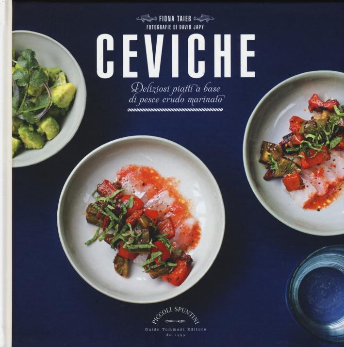 Ceviche. Deliziosi piatti a base di pesce crudo marinato.