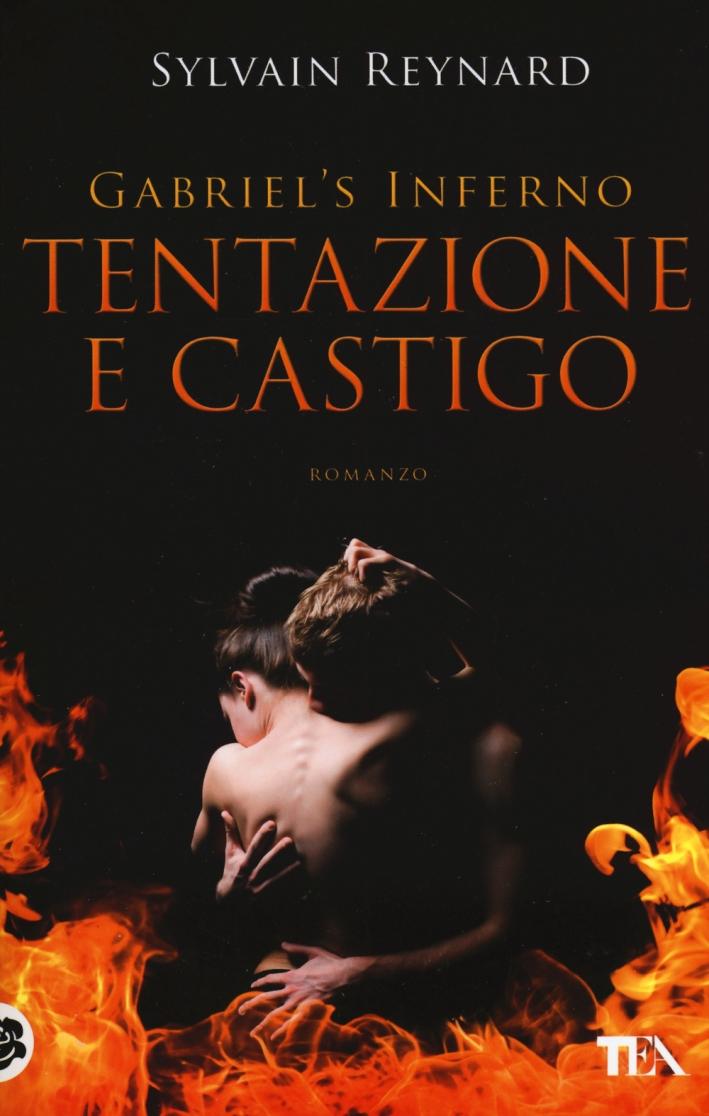 Tentazione e castigo. Gabriel's inferno. Vol. 1.