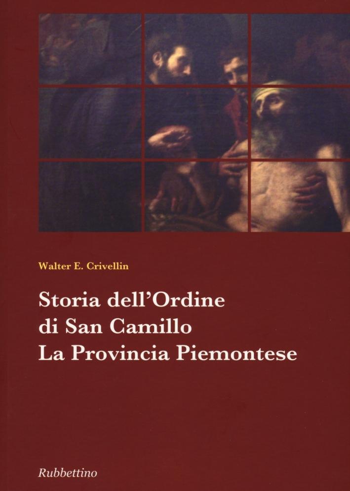 Storia dell'Ordine di San Camillo. La Provincia Piemontese