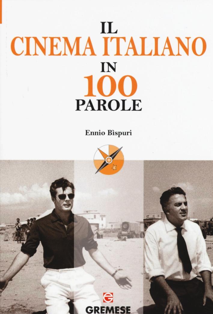 Il cinema italiano in 100 parole