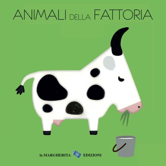Animali della fattoria. Ediz. illustrata