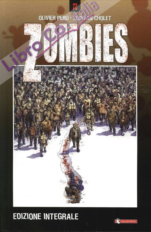 Zombies. Ediz. Integrale