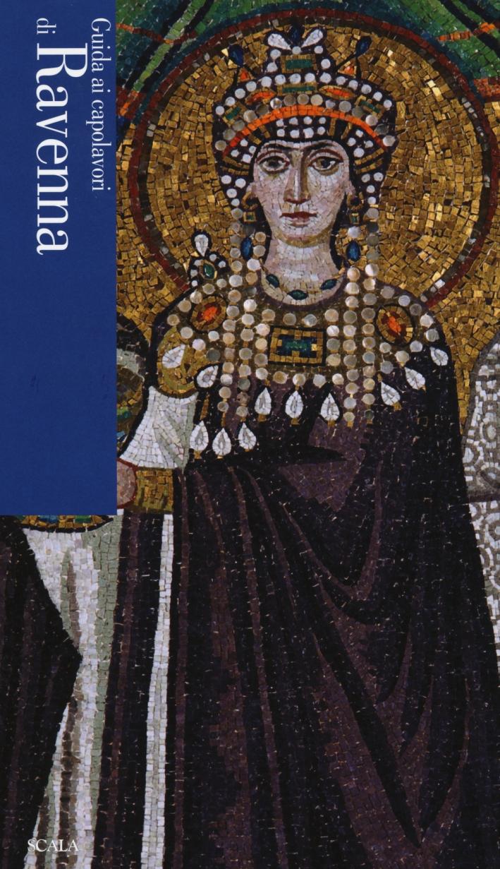 Guida ai capolavori di Ravenna.