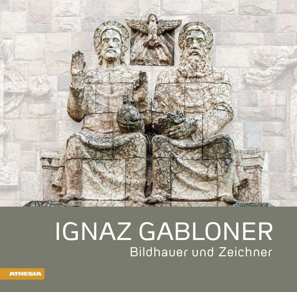 Ignaz Gabloner Bildhauner und Zeichner.