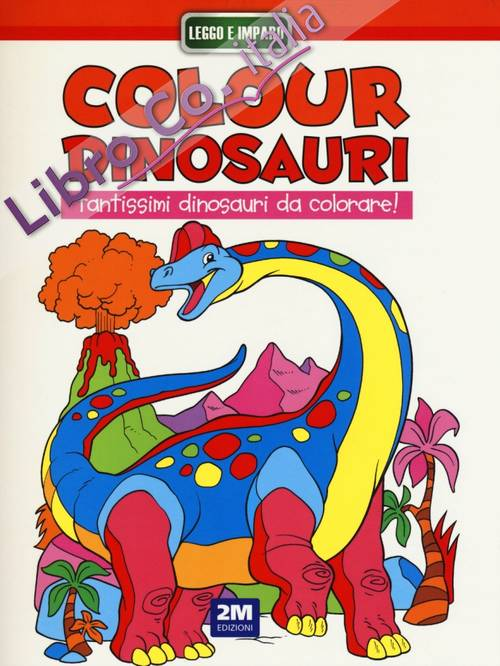 Colour dinosauri arancio. Ediz. illustrata