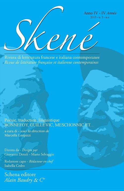 Skené. Rivista di letteratura francese e italiana contemporanee. Vol. 5