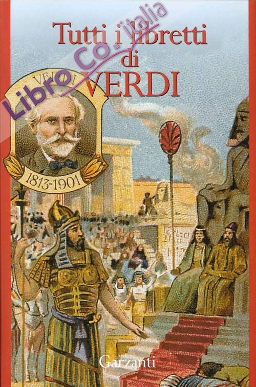 Tutti i Libretti di Verdi.