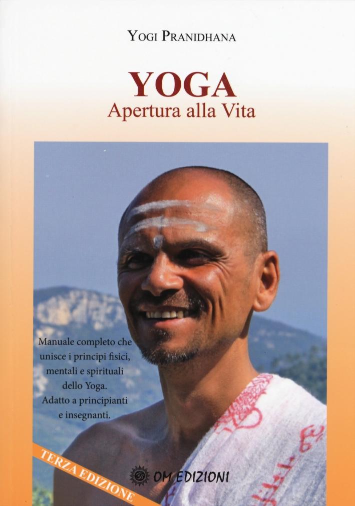 Yoga apertura alla vita.