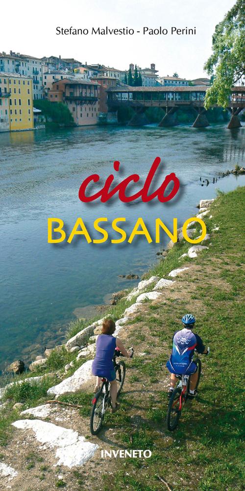Ciclo Bassano. In bicicletta a Bassano del Grappa e nei dintorni
