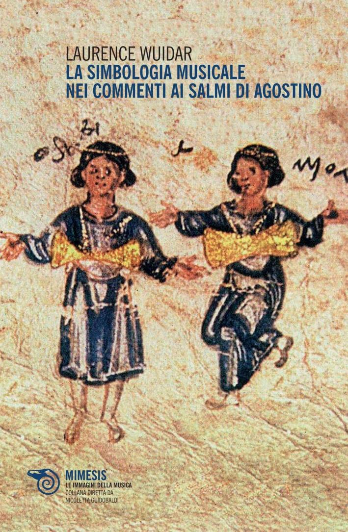 La simbologia musicale nei commenti ai salmi di Agostino.