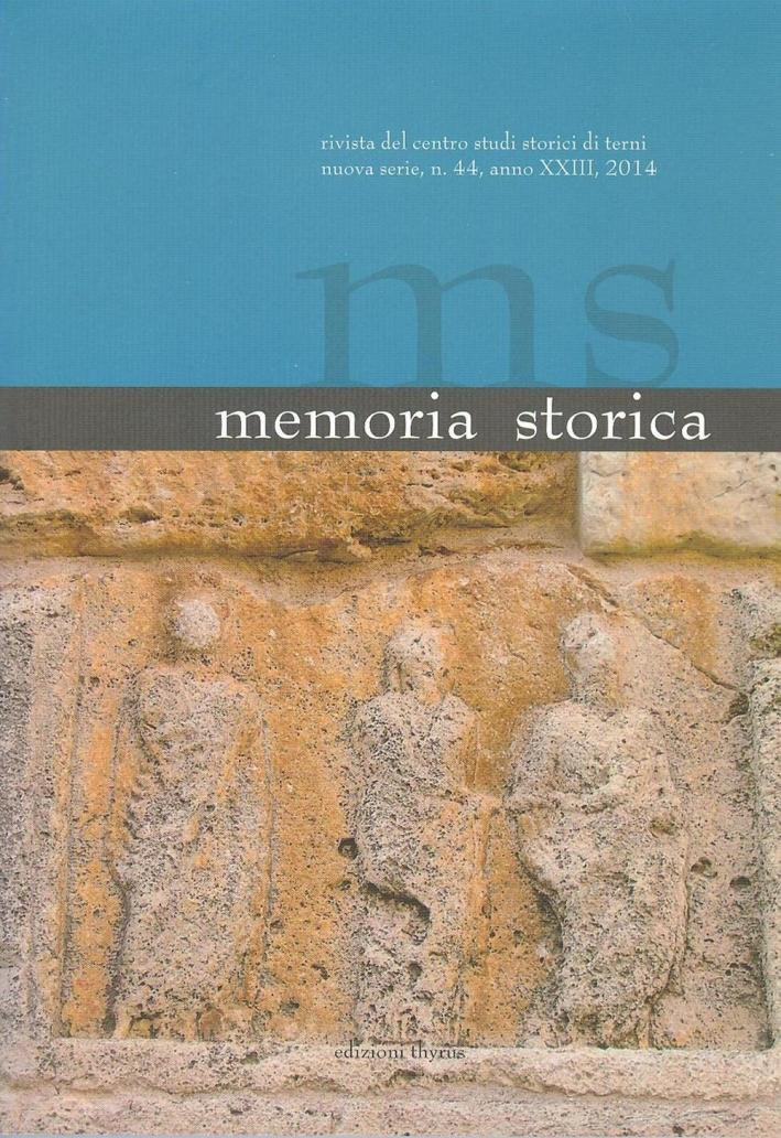 Memoria storica. Vol. 44