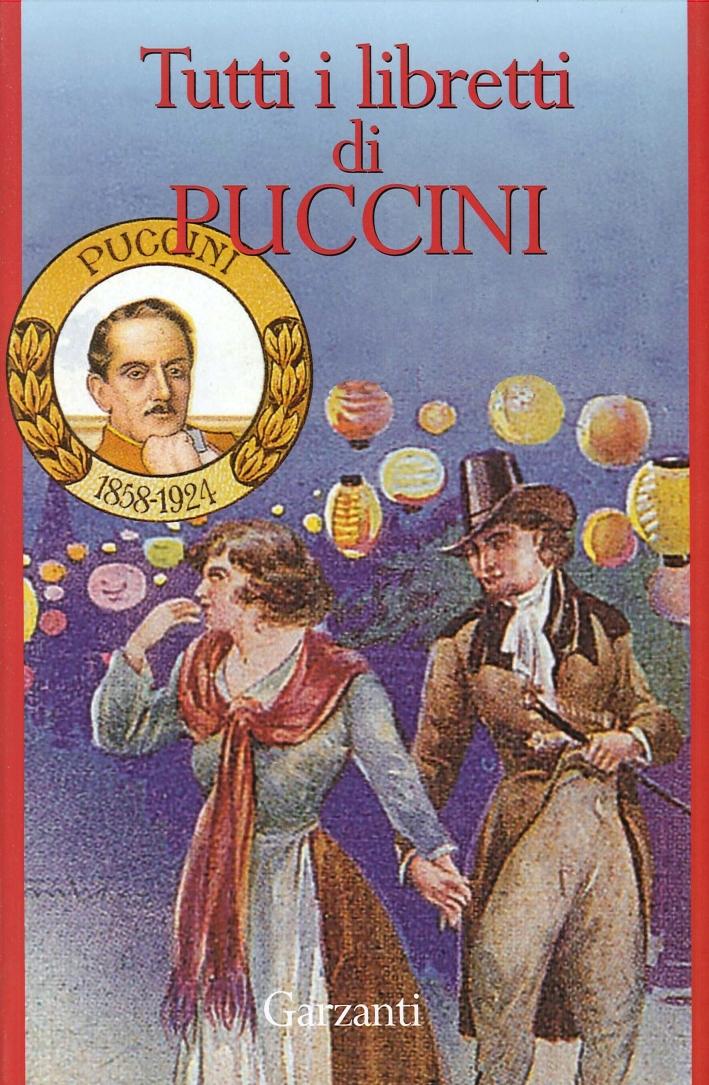 Tutti i Libretti di Puccini