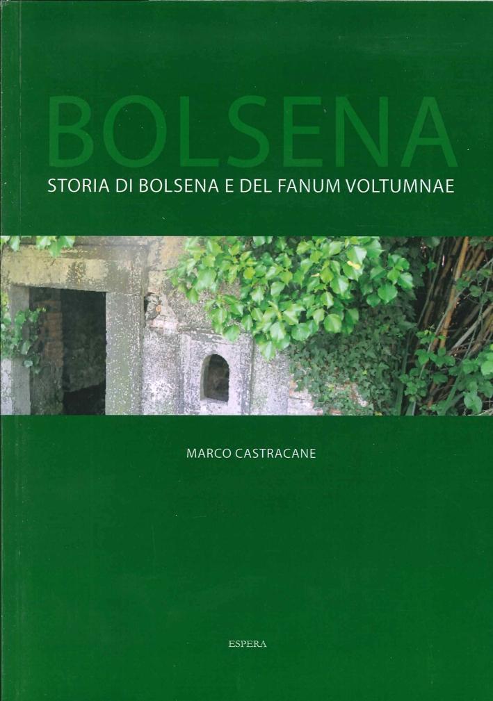 Bolsena. Storia di Bolsena e del Fanum Voltumnae