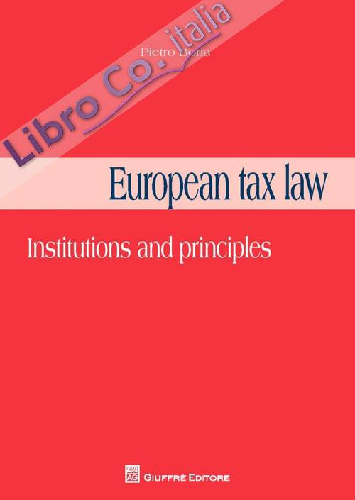 European tax law. Institutions and principles.