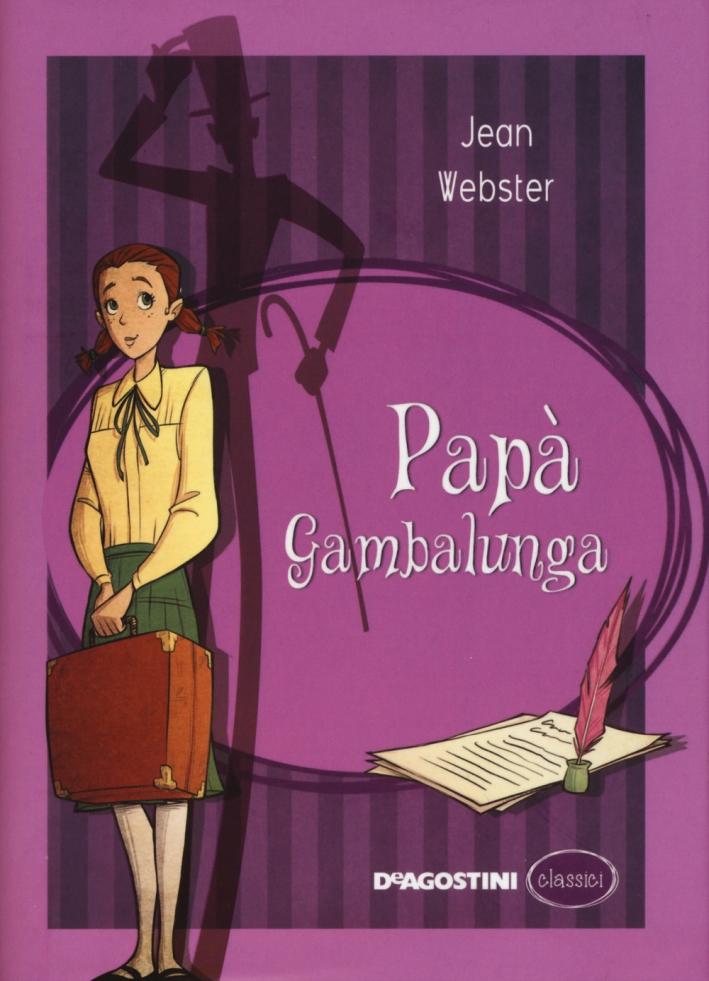 Papà Gambalunga.