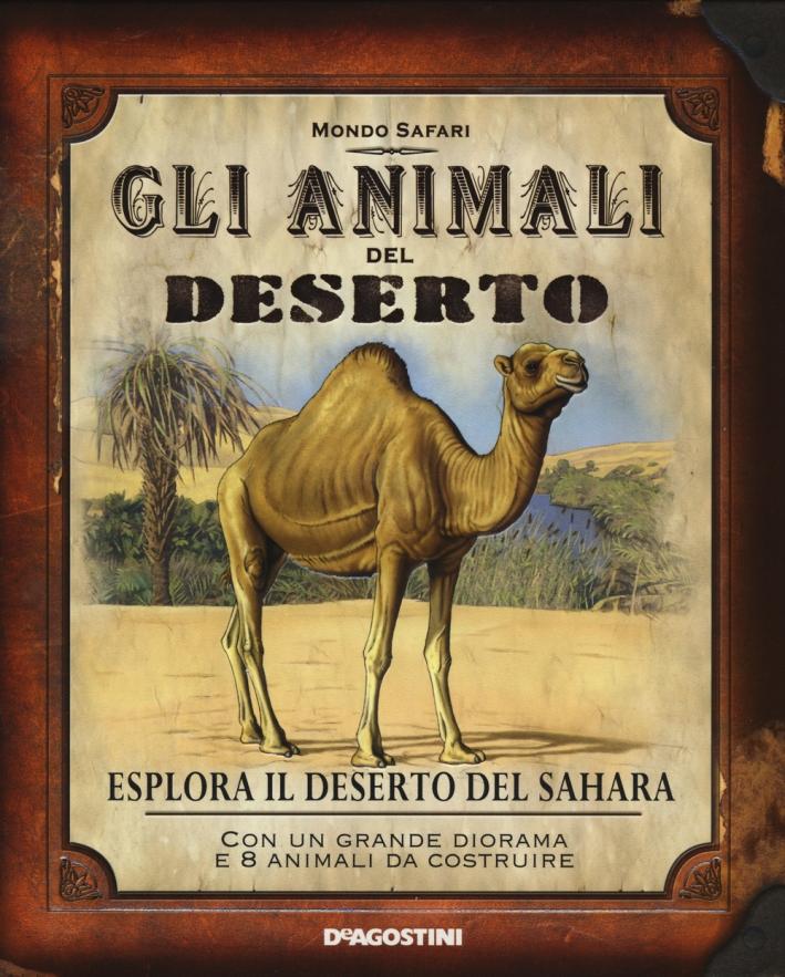 Gli animali del deserto. Esplora il deserto del Sahara