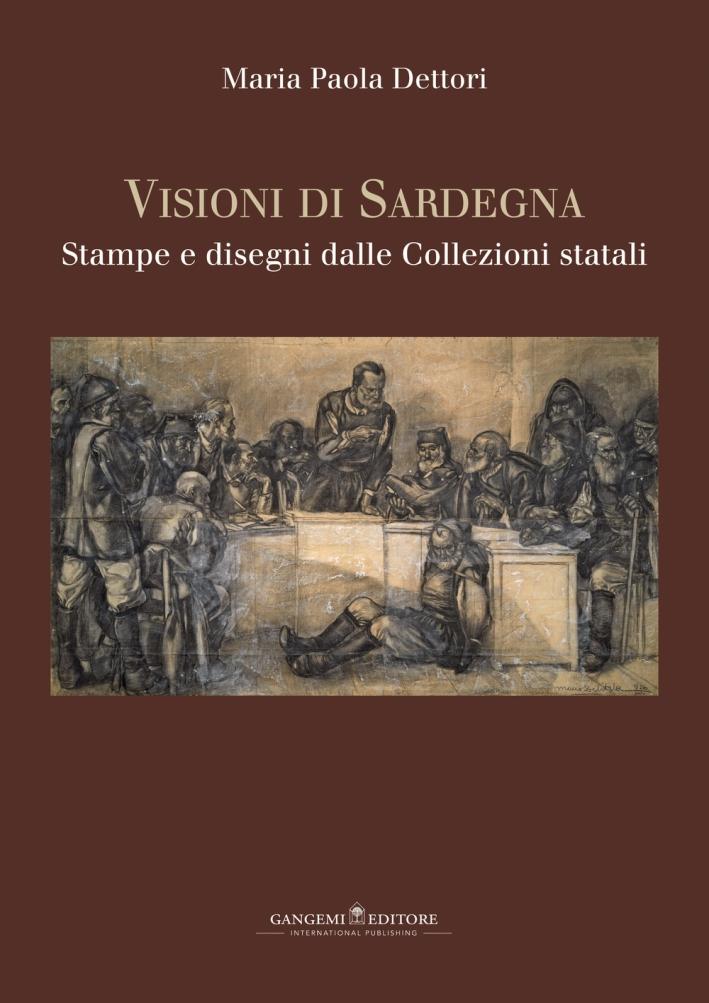 Visioni di Sardegna. Stampe e Disegni dalle Collezioni Statali