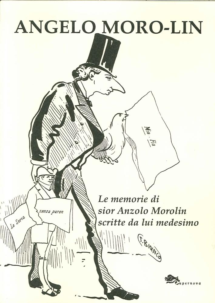 Le memorie di sior Anzolo Morolin scritte da lui medesimo