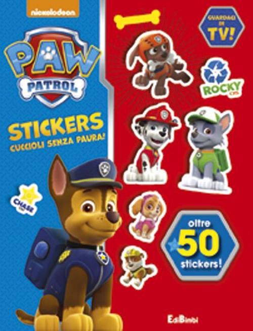 Una banda di cuccioli! Paw Patrol stickers. Con adesivi. Ediz. illustrata