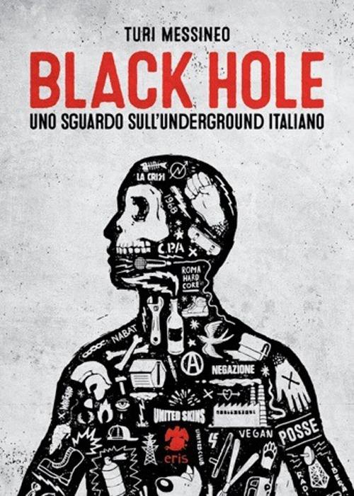 Black hole, uno sguardo sull'underground italiano