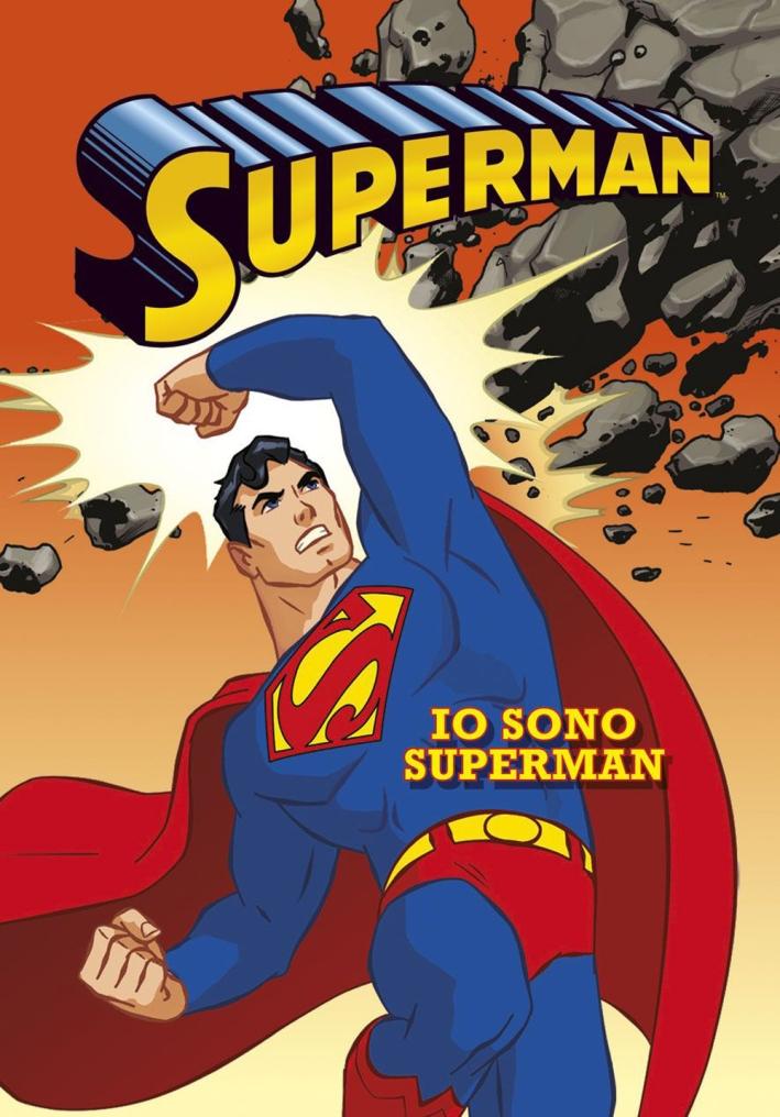 Io sono Superman. Superman