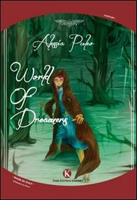 World of dreamers. [Ed. Italiana]