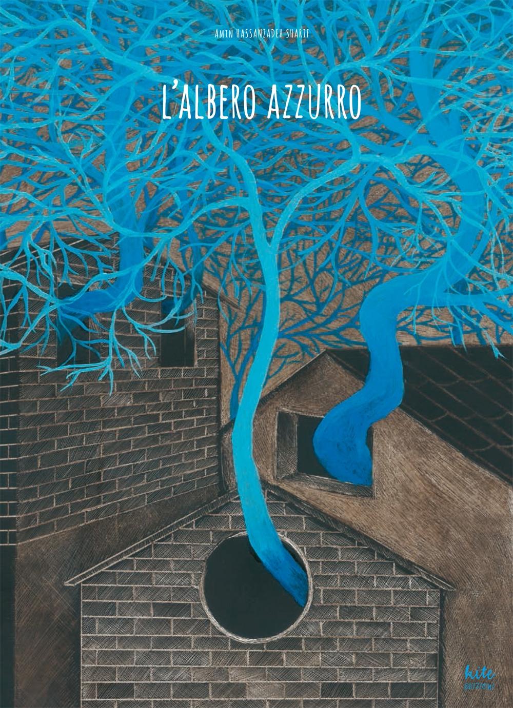 L'albero azzurro. Ediz. illustrata