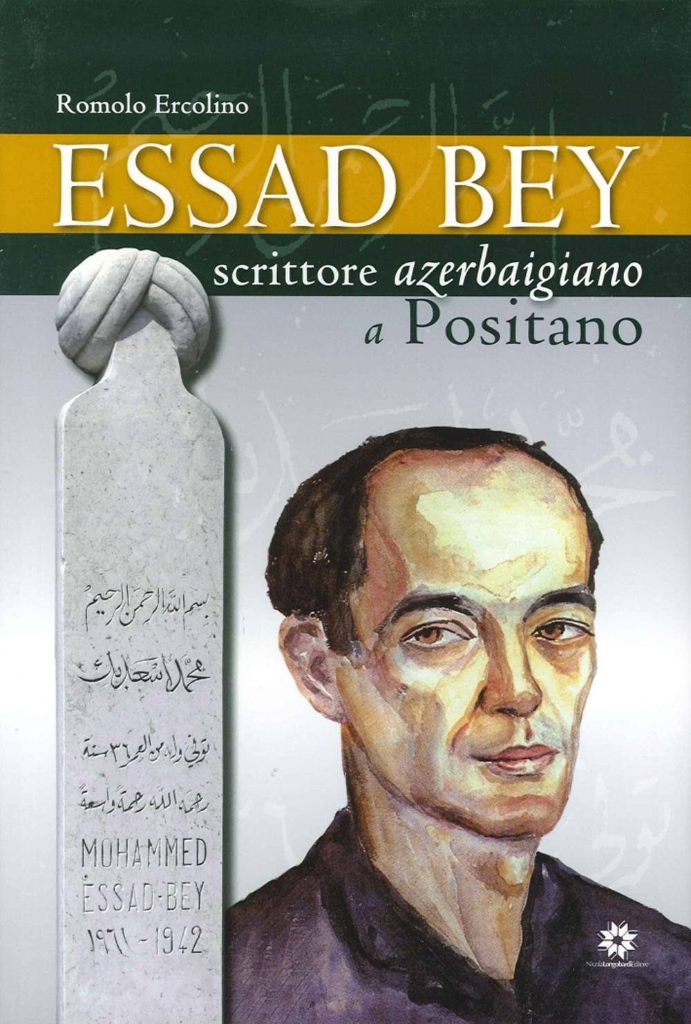 Essad Bey. Scrittore azerbaigiano a Positano