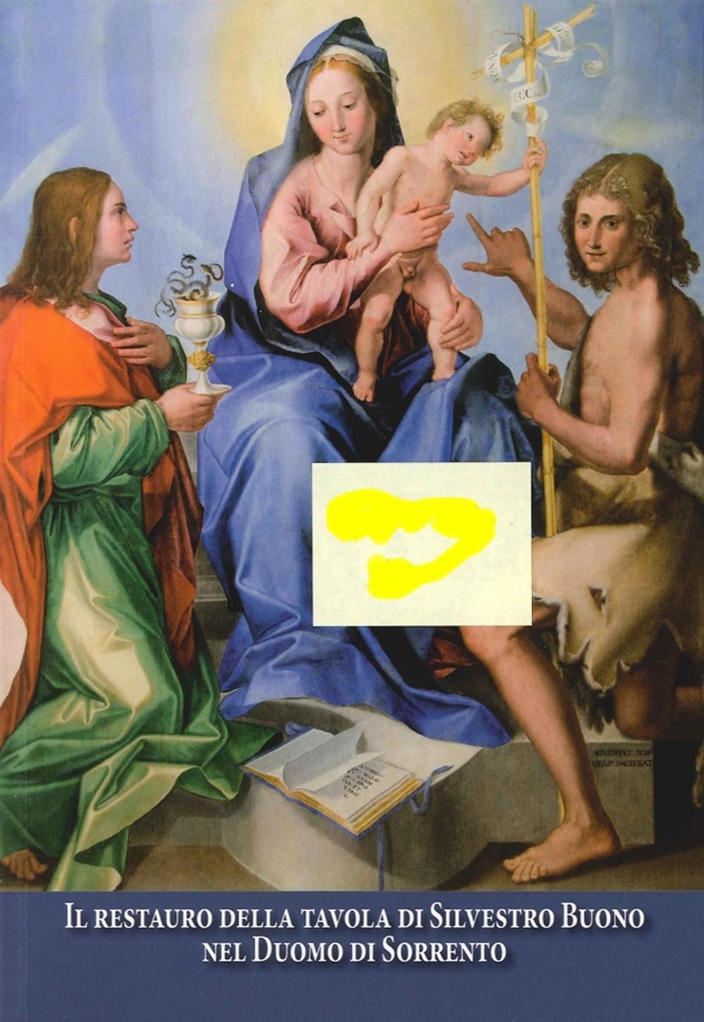 Il restauro della tavola di Silvestro Buono nel Duomo di Sorrento