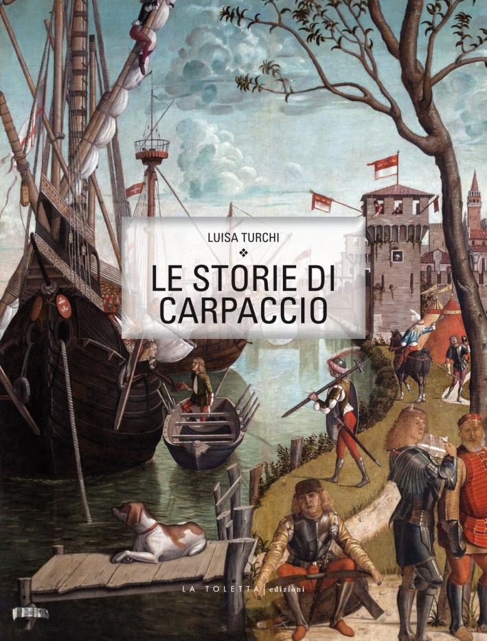 Le storie di Carpaccio.