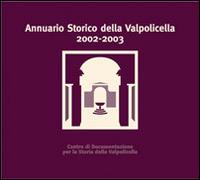 Annuario storico della Valpolicella 2002-2003