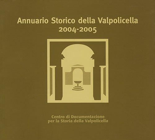 Annuario storico della Valpolicella 2004-2005