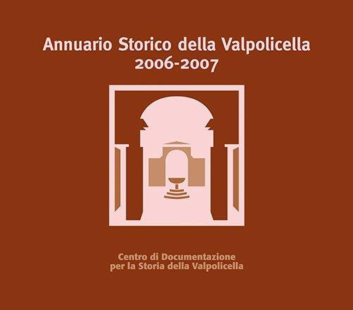 Annuario storico della Valpolicella 2006-2007