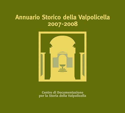 Annuario storico della Valpolicella 2007-2008. Con CD-ROM