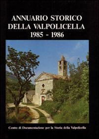 Annuario storico della Valpolicella 1985-1986