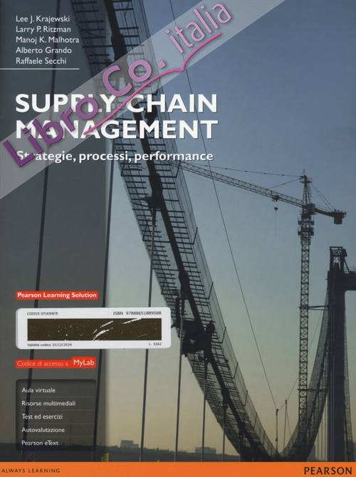 Supply chain management. Strategie, processi, performance. Ediz. mylab. Con e-book. Con espansione online