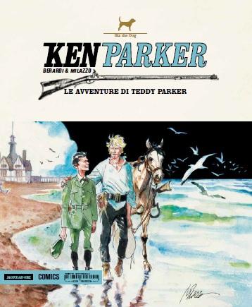Le avventure di Teddy Parker. Ken Parker. Vol. 46