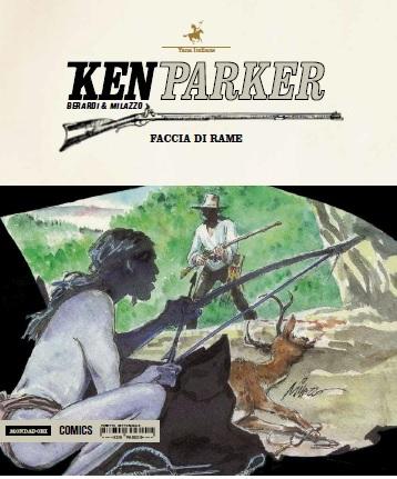 Faccia di rame. Ken Parker. Vol. 47