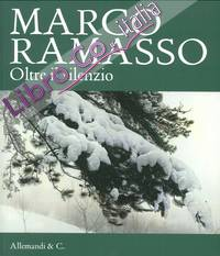 Marco Ramasso. Oltre il Silenzio.