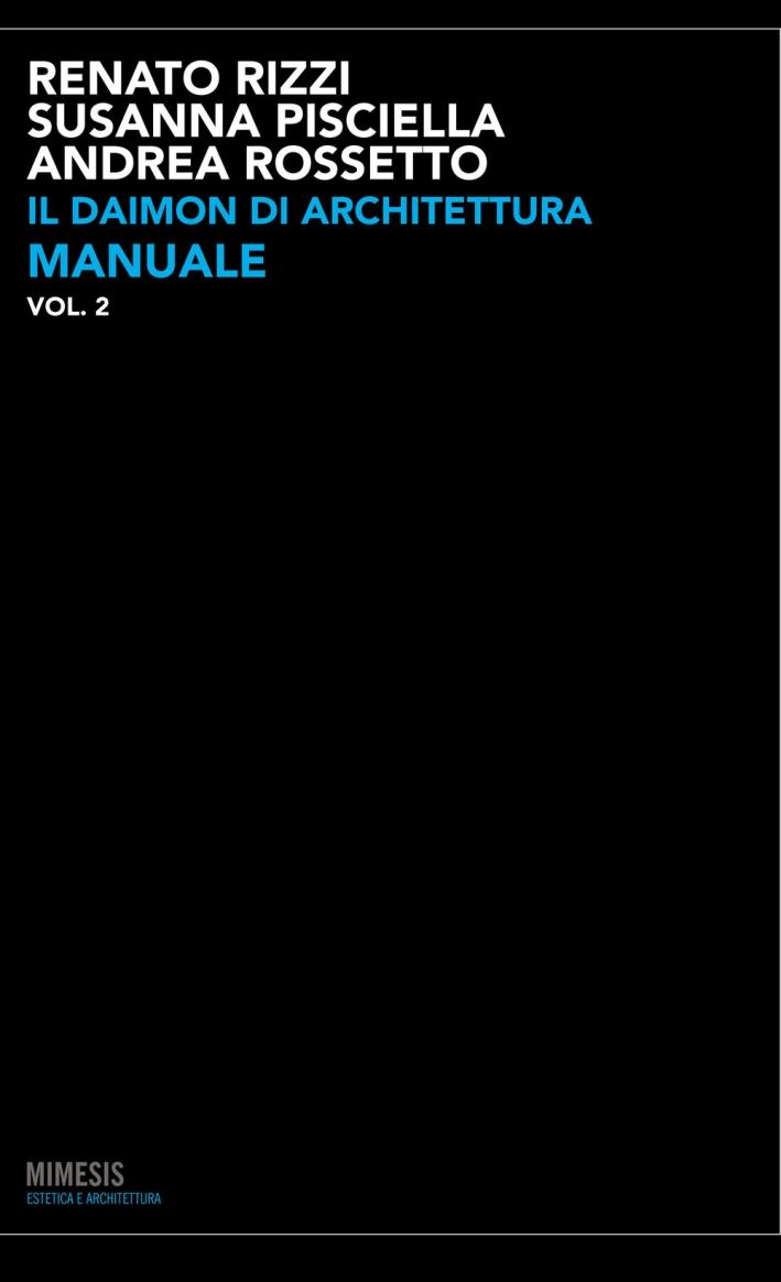 Il Daimon di Architettura. Vol. 2: Manuale