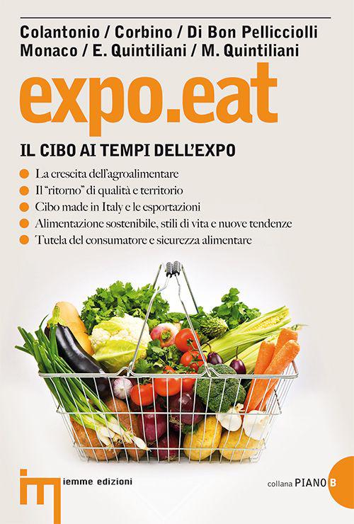 Expo.eat. Il cibo ai tempi dell'Expo