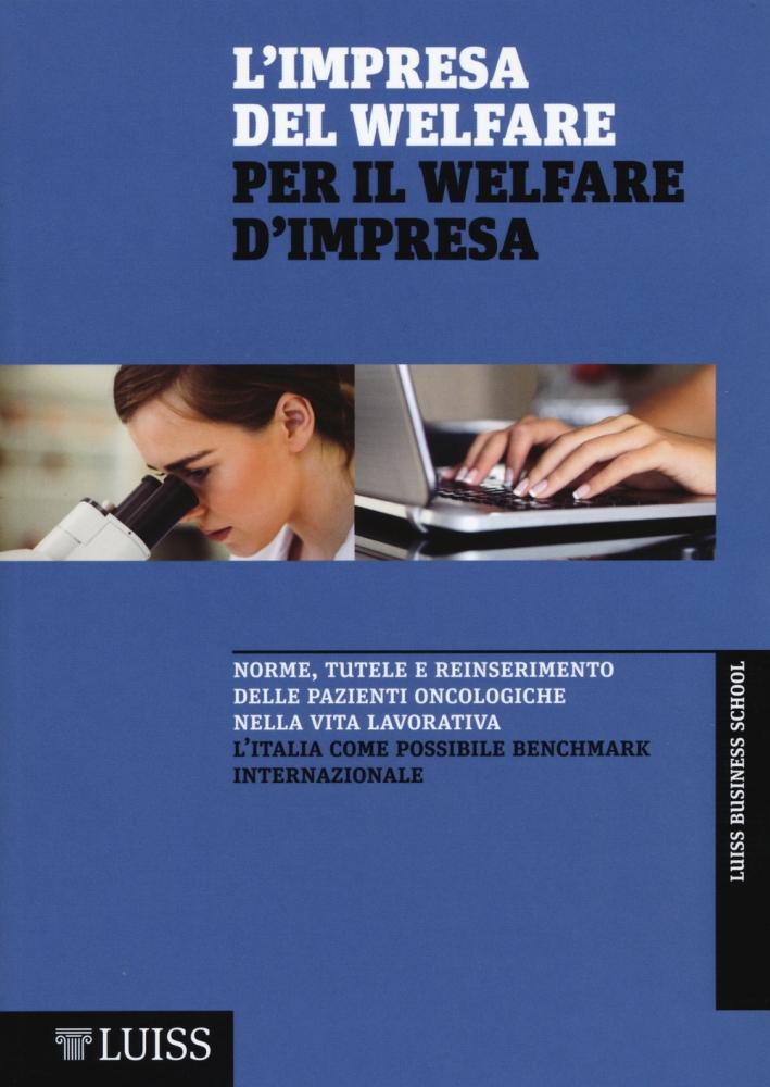 L'impresa del welfare per il welfare d'impresa. Norme, tutele e reinserimento delle pazienti oncologiche nella vita lavorativa