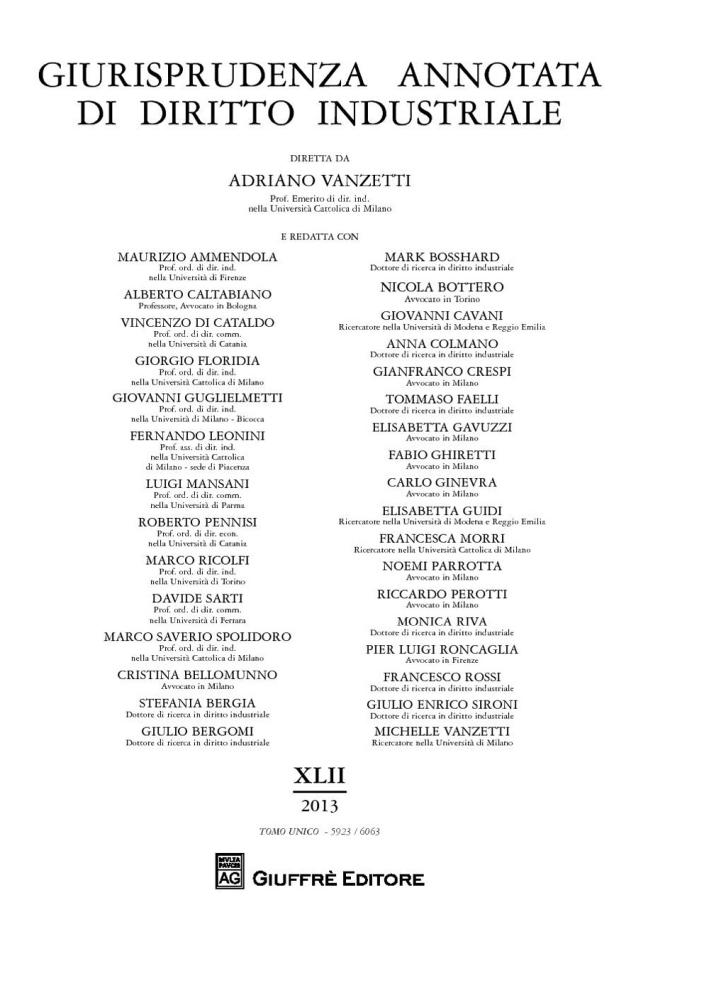Giurisprudenza annotata di diritto industriale. Anno 42º (2013)