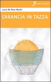 L'arancia in tazza