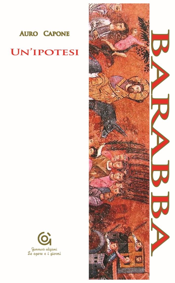 Barabba. Un'ipotesi