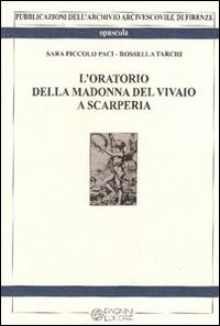L'oratorio della Madonna del vivaio a Scarperia
