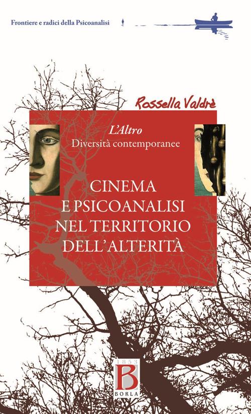 Cinema e psicoanalisi nel territorio dell'alterità. L'altro. Diversità contemporanea