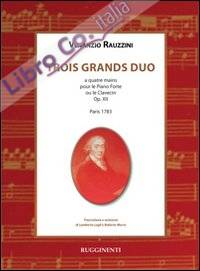 Trois Grands Duo - Venanzio Rauzzini